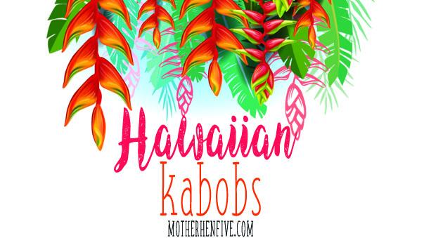 Hawaiian Kabobs