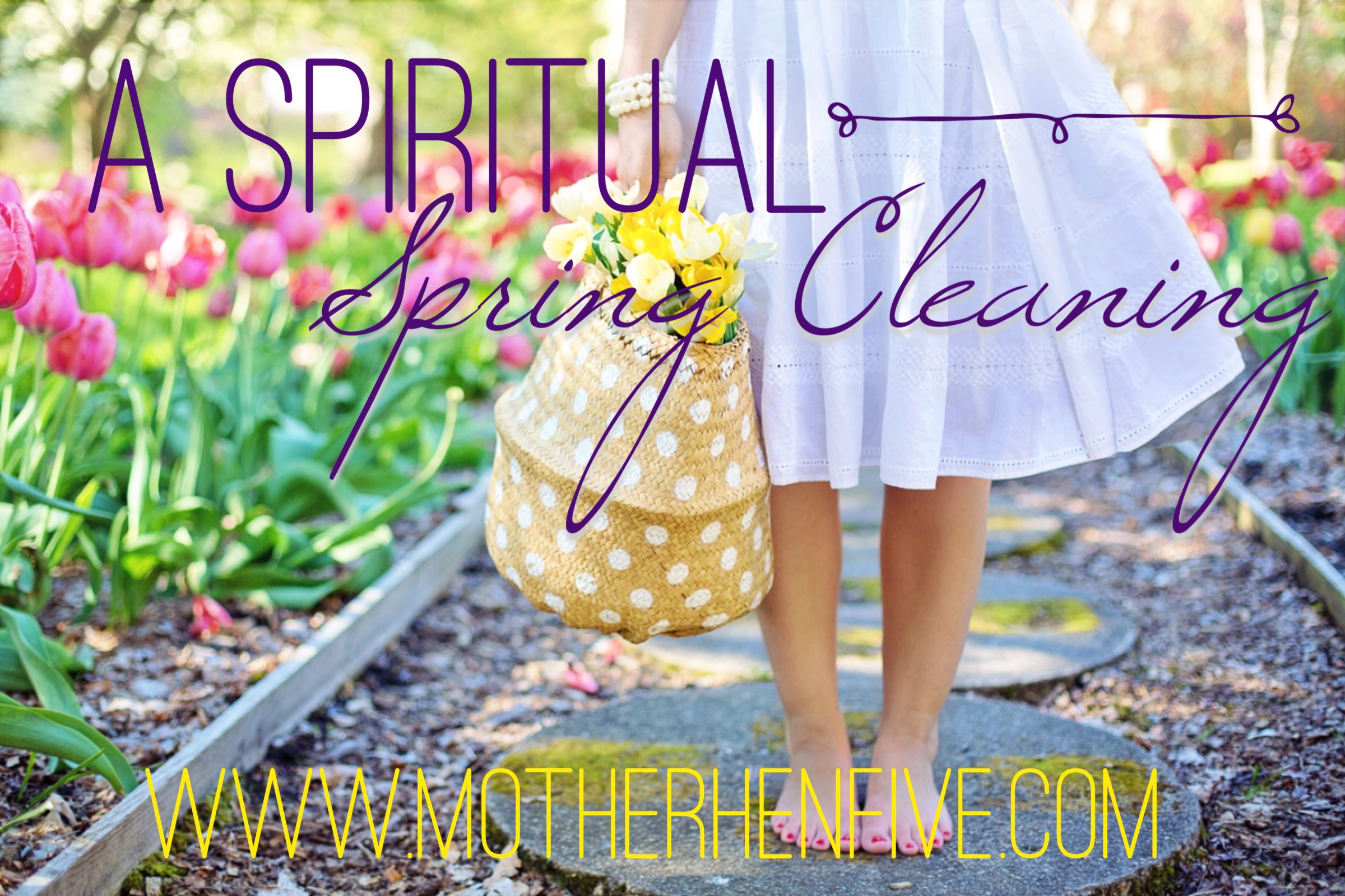 A Spiritual Spring Cleaning