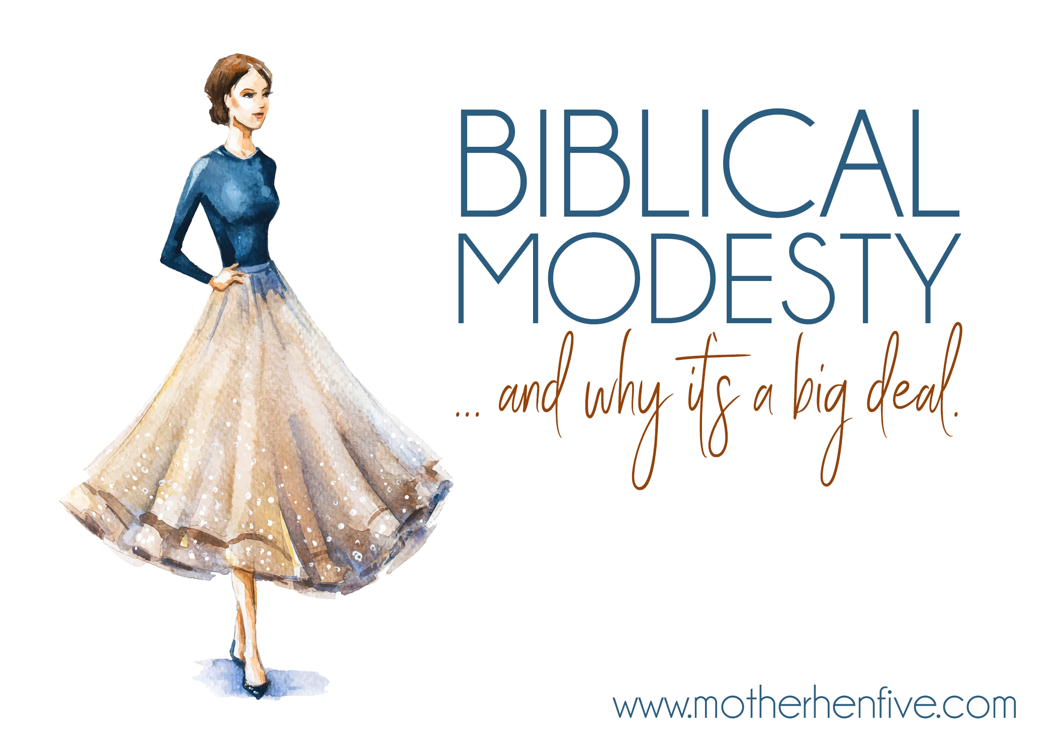 Biblical Modesty (and why it's a big deal)