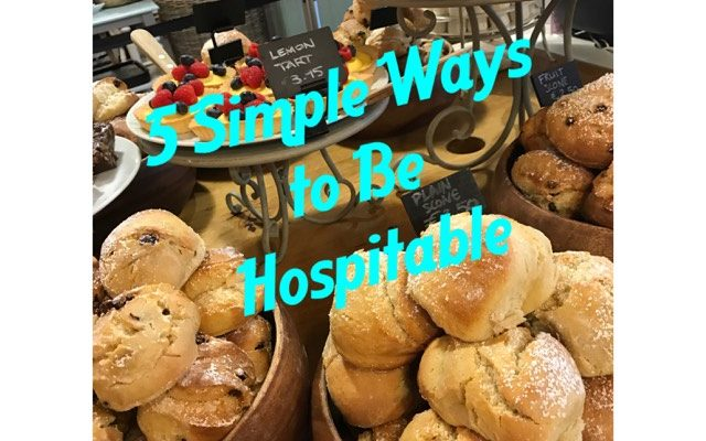 5 Simple Ways To Be Hospitable