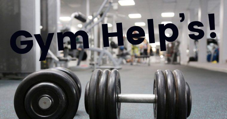 Gym Help's!